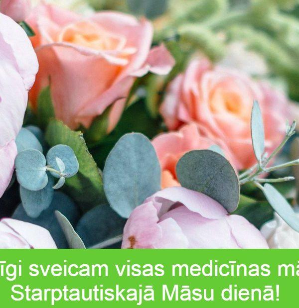 Sirsnīgi sveicam visas medicīnas māsas Starptautiskajā Māsu dienā!